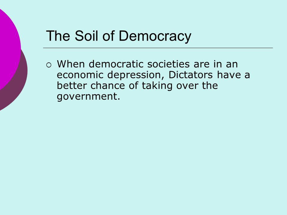 soil of democracy Slow democracy is a site dedicated to local decision making that is inclusive, deliberative, and citizen-powered it is based on the book slow democracy: rediscovering community, bringing decision making back home by susan clark and woden teachout (chelsea green publishing, 2012.