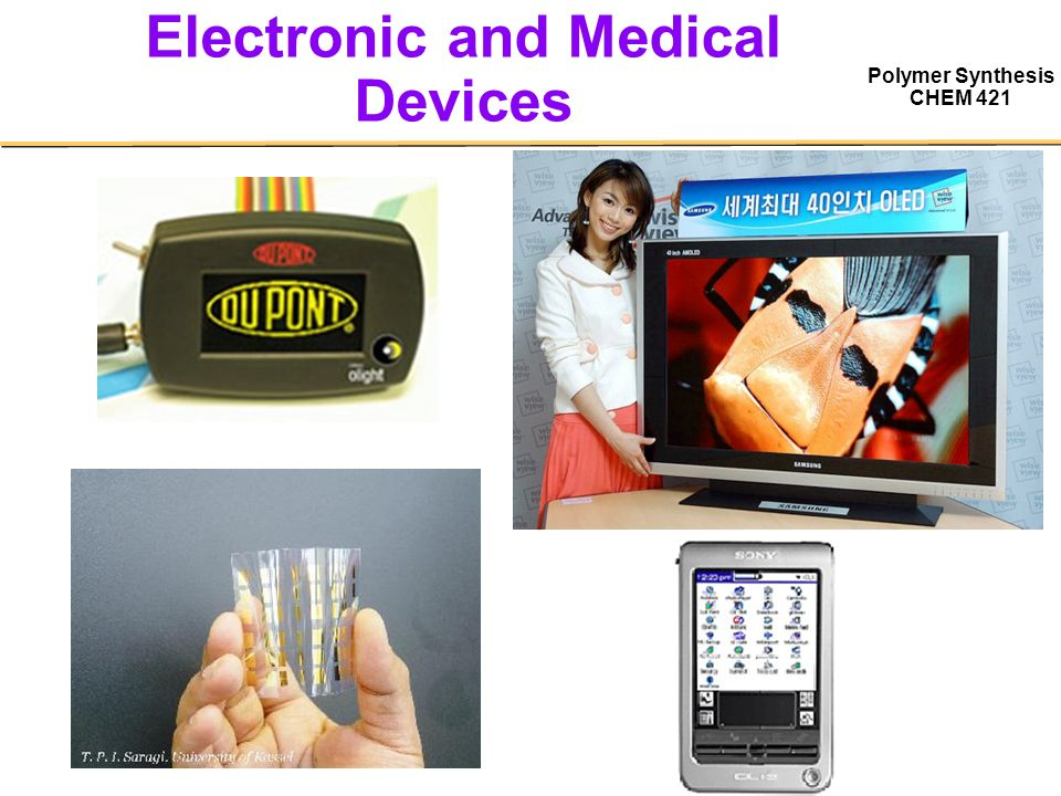 Electronic Medical Instruments : Polymer synthesis wei you ppt video online download