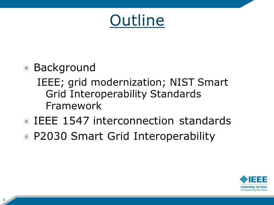 Outline Background IEEE 1547 interconnection standards