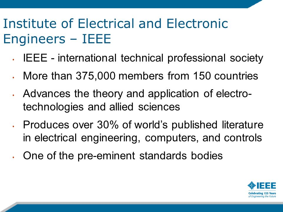 Institute of Electrical and Electronic Engineers – IEEE