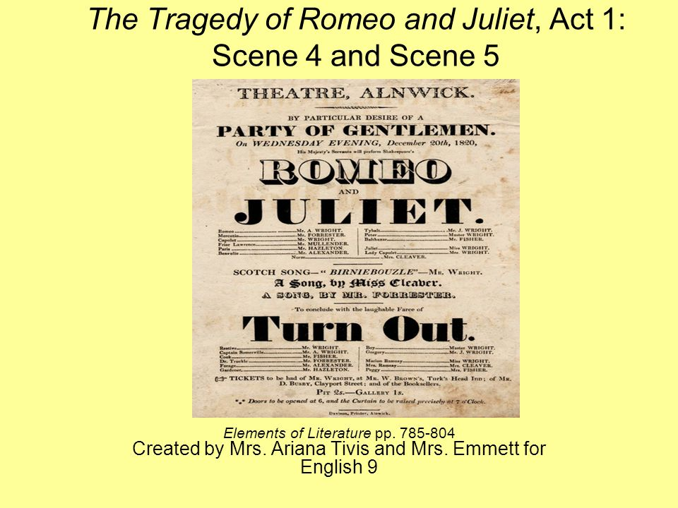the tragedy of romeo and juliet act scene and scene ppt  the tragedy of romeo and juliet act 1 scene 4 and scene 5