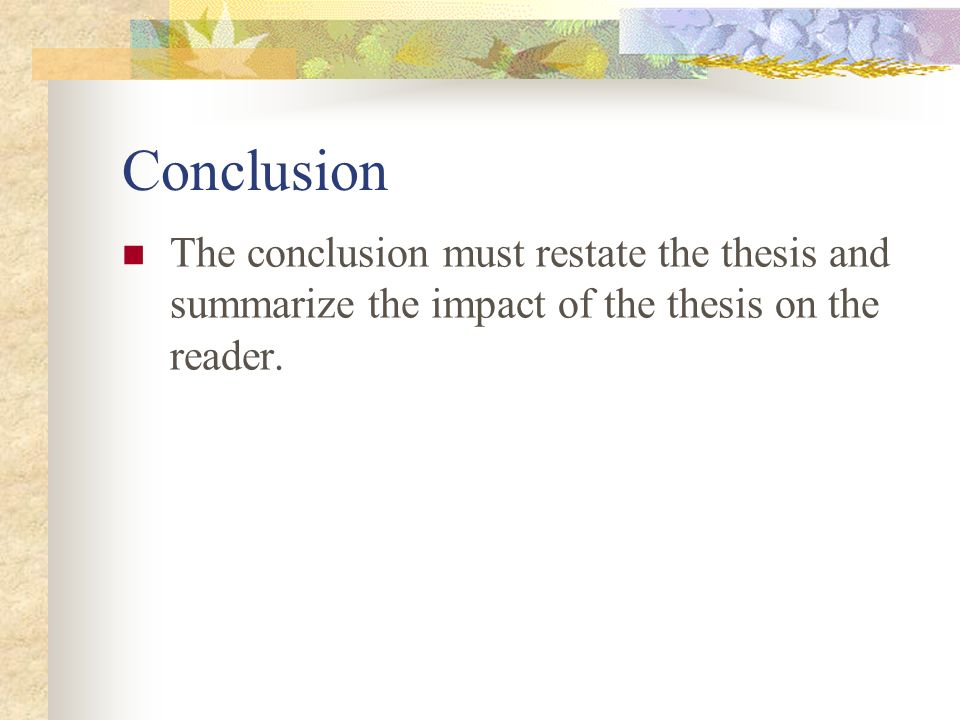 short story literary analysis ppt video online  6 conclusion the conclusion must restate the thesis and summarize the impact of the thesis on the reader