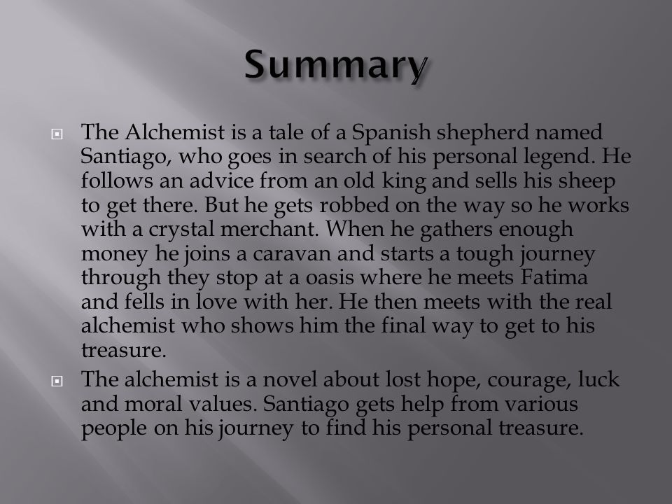 the alchemist summary part one Need help with part one in paulo coelho's the alchemist check out our revolutionary side-by-side summary and analysis.