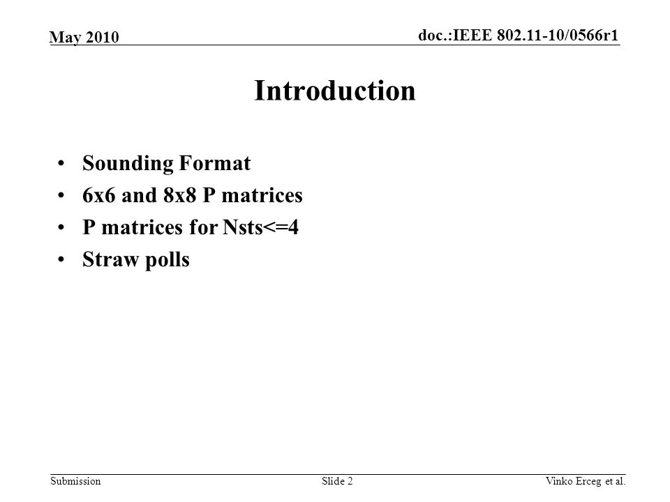 Introduction Sounding Format 6x6 and 8x8 P matrices