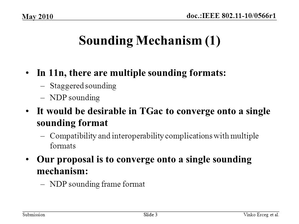 Sounding Mechanism (1) In 11n, there are multiple sounding formats: