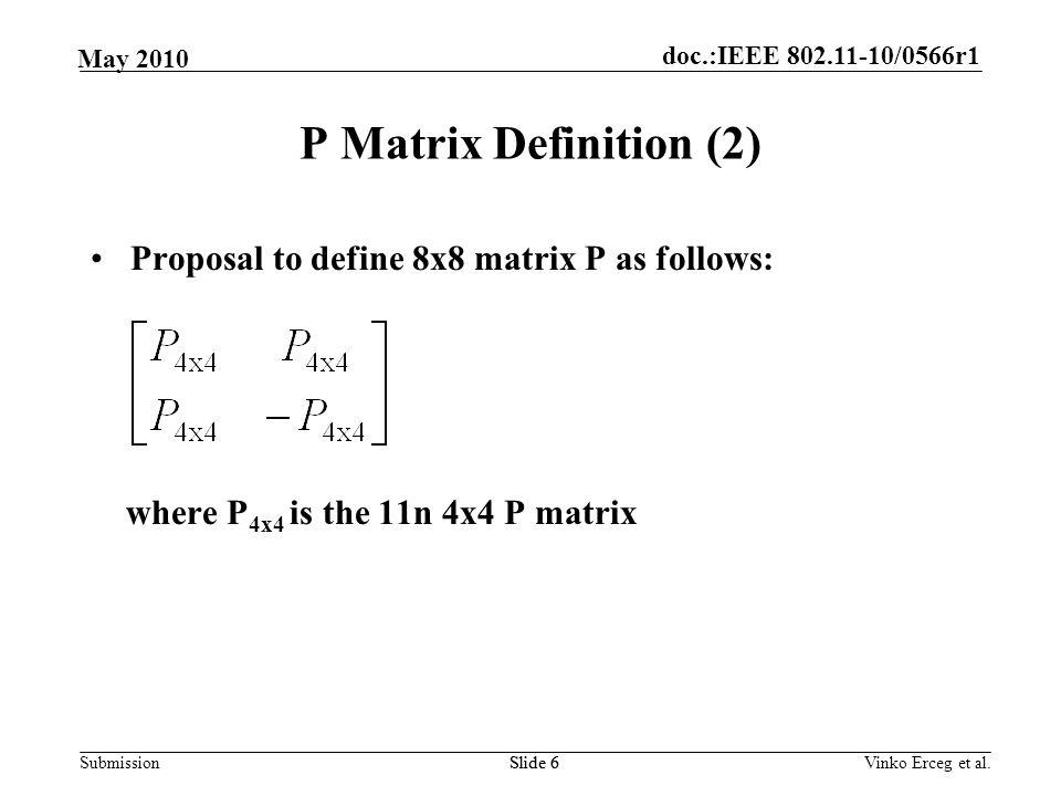 P Matrix Definition (2) Proposal to define 8x8 matrix P as follows: