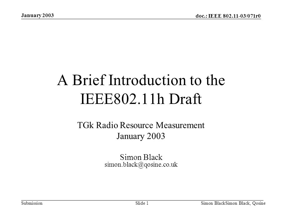 A Brief Introduction to the IEEE802.11h Draft