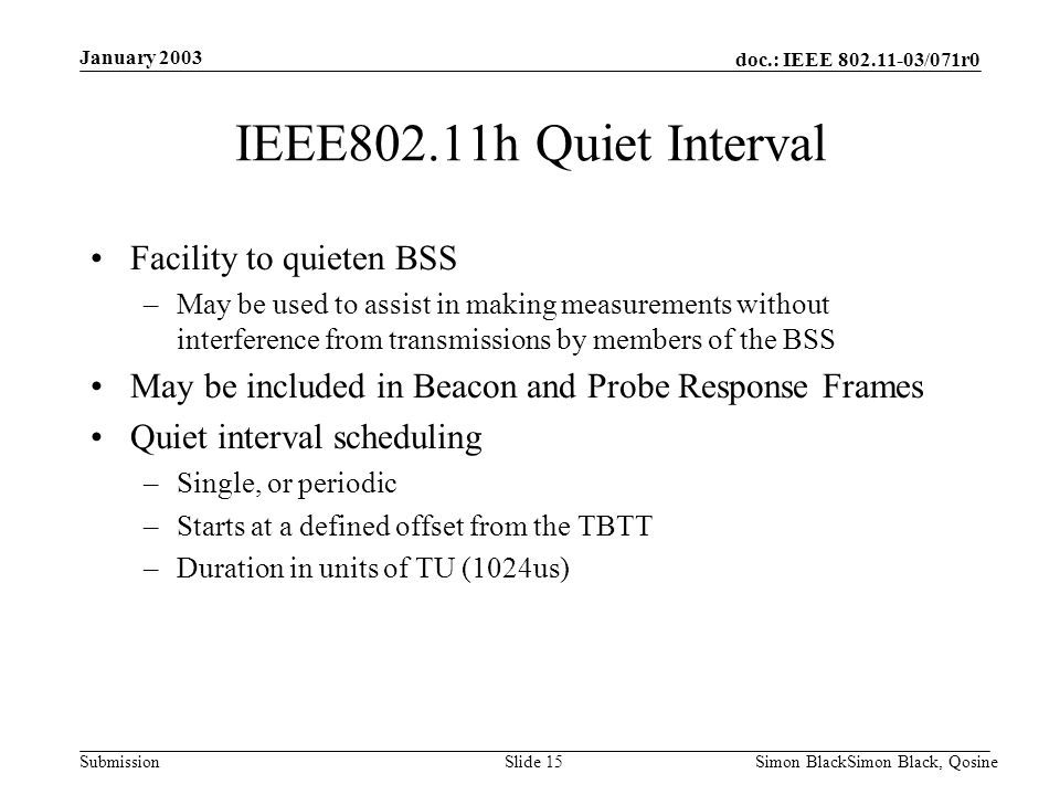 IEEE802.11h Quiet Interval Facility to quieten BSS