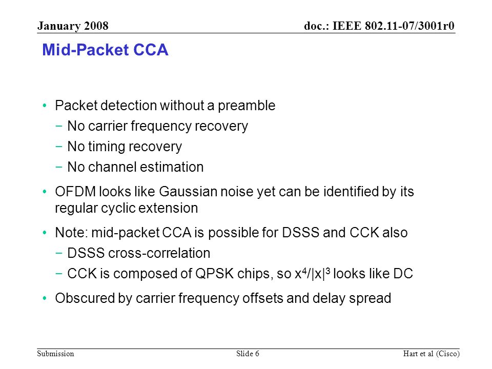 Mid-Packet CCA Packet detection without a preamble