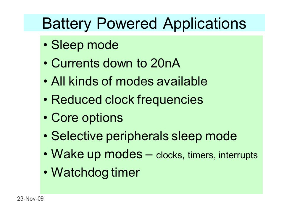 Battery Powered Applications