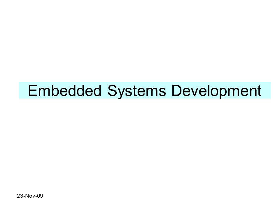Embedded Systems Development