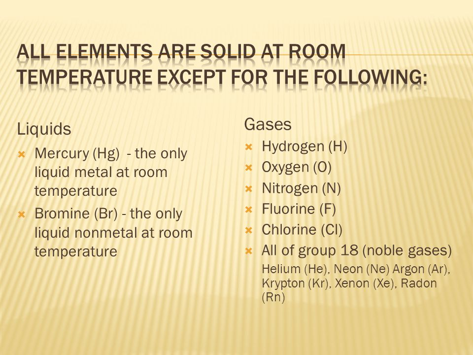 Which Element Is The Only Liquids At Room Temperature