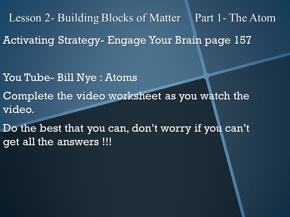 Lesson 2 Building Blocks Of Matter Part 1 The Atom Ppt Video