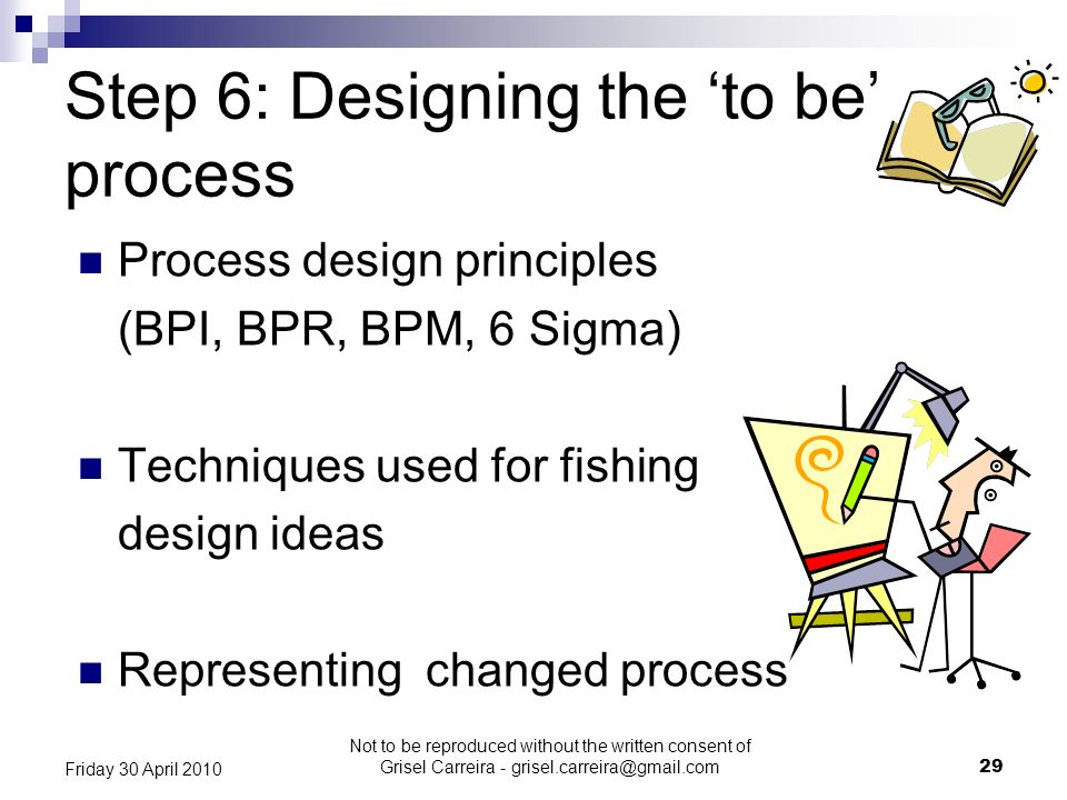 Step 6: Designing the 'to be' process