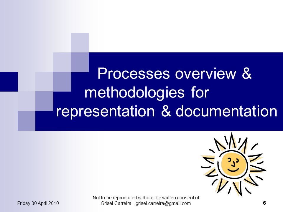 Processes overview & methodologies for representation & documentation