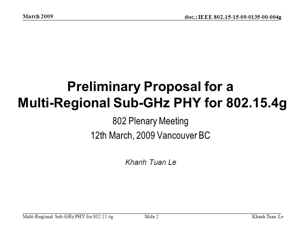 Preliminary Proposal for a Multi-Regional Sub-GHz PHY for 802.15.4g