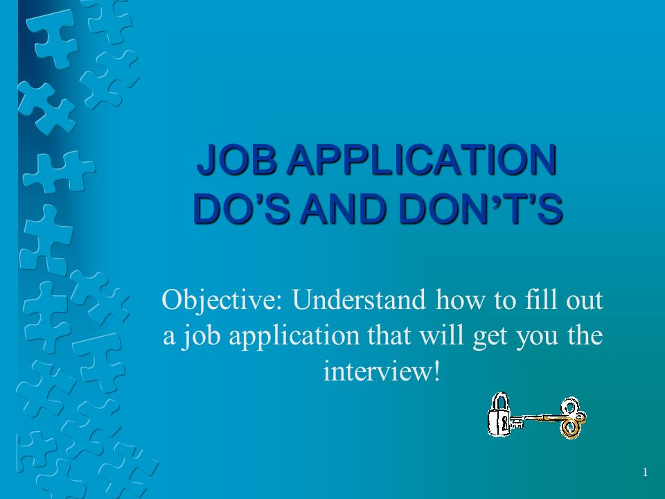 JOB APPLICATION DO'S AND DON'T'S