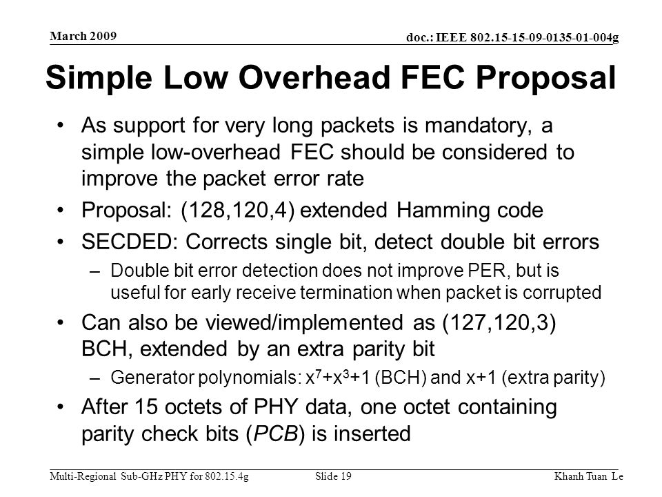 Simple Low Overhead FEC Proposal
