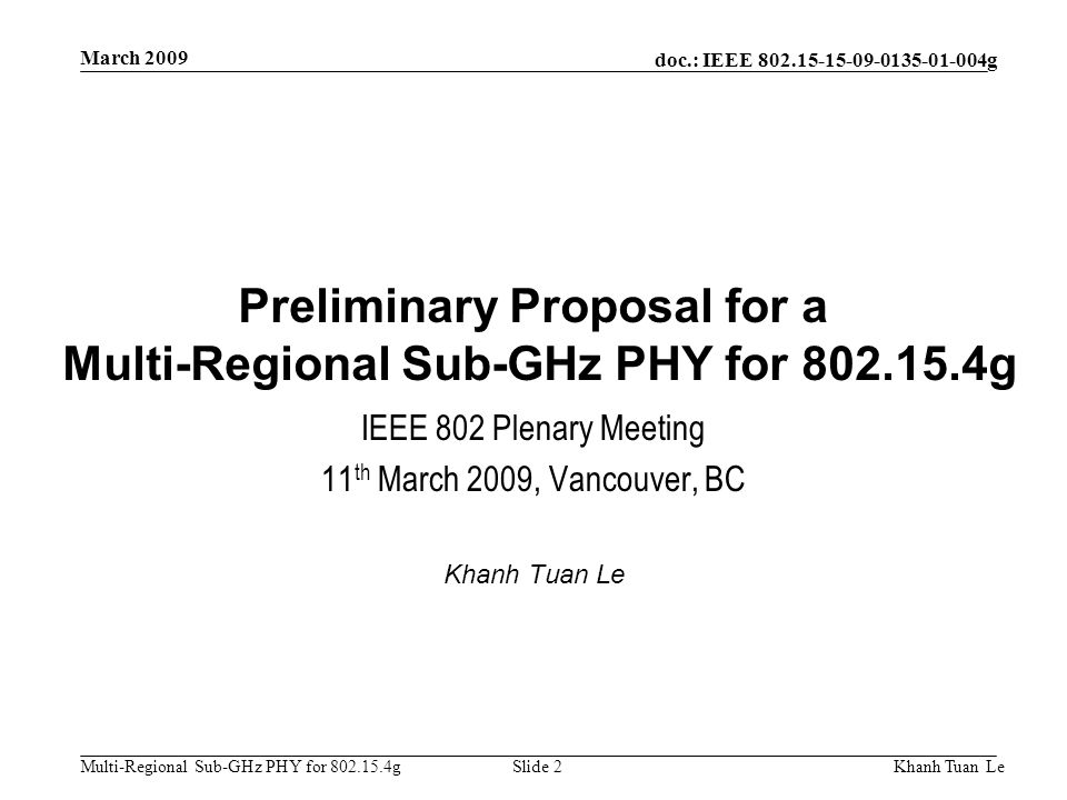 Preliminary Proposal for a Multi-Regional Sub-GHz PHY for g