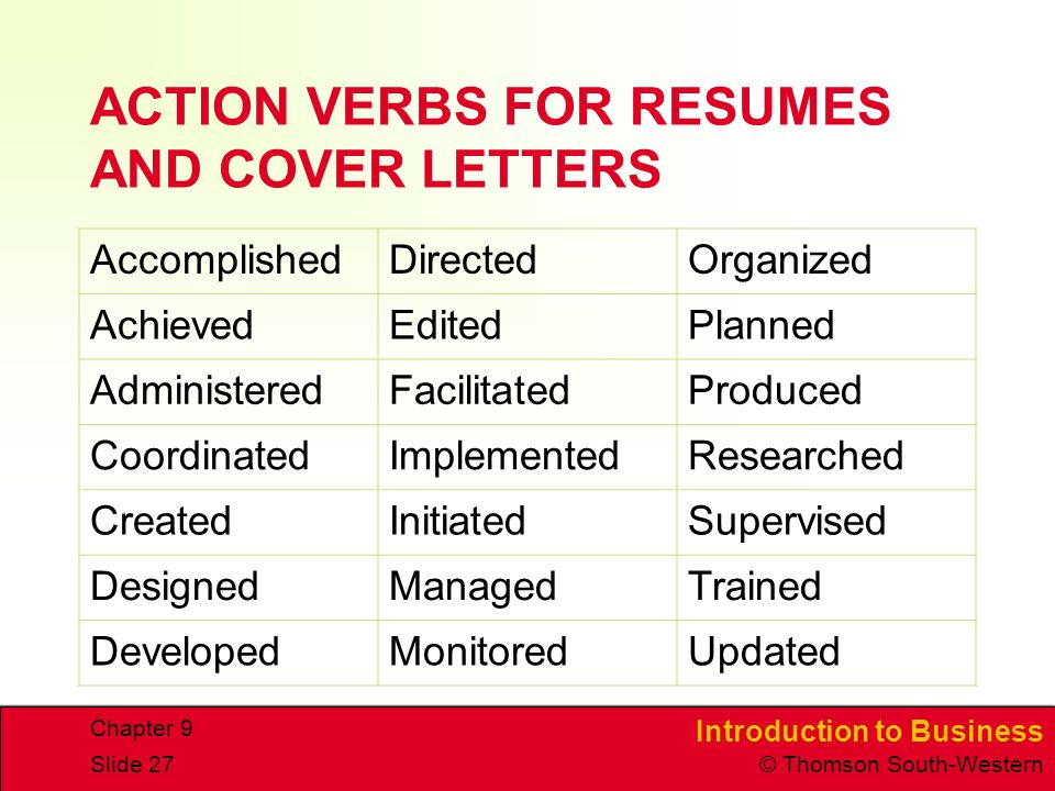 resume cover letter action verbs More than 300 action verbs to use when writing your resume and cover letter.