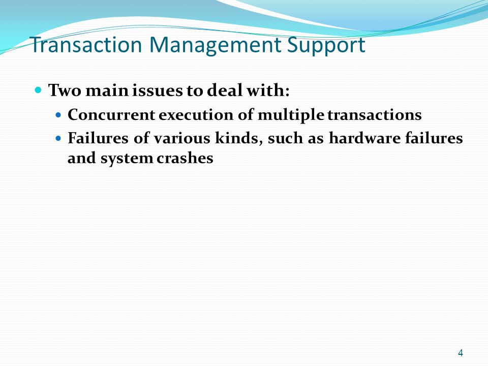 concurrent execution of database Transaction update database it access and store data item in temporary storage   concurrently, concurrent execution of transaction have many advantages few.