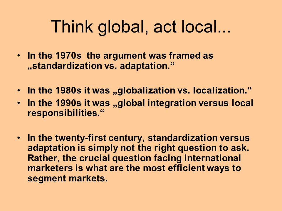 globalization localization regionalization Looking for homework help with topic advantages and disadvantages of localisation we provide expert homework help at reasonable costs.