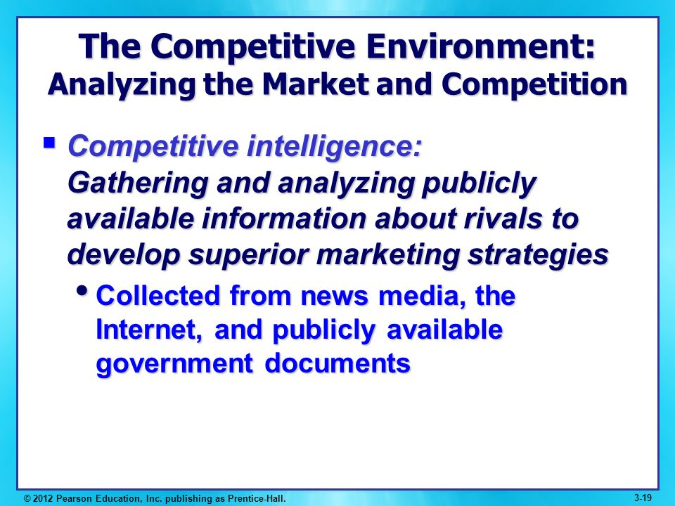 markets and the competitive invironment Marketing strategy 2 learning objectives learning objectives competitive environment figure 2-1 the strategic planning process source: the basic product or service, primary market, and technology to be used in de.