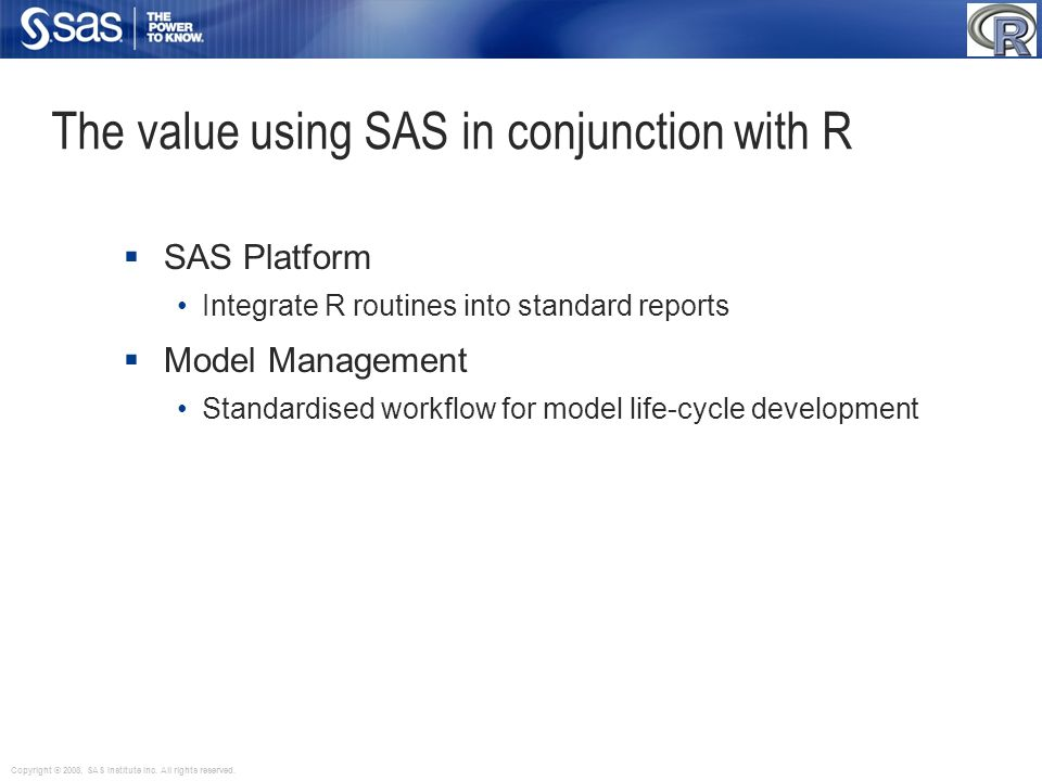 The value using SAS in conjunction with R
