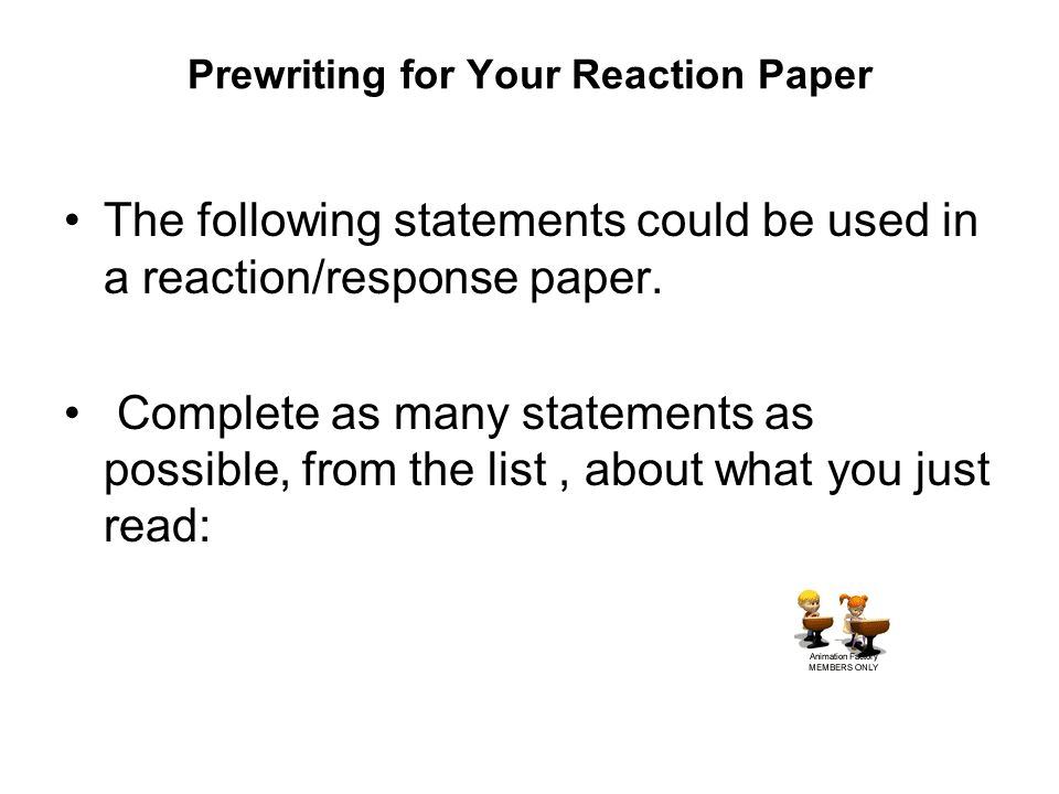 parts of a reaction paper Online guide to writing and writing reactive assignments enables you to examine relationships of ideas among the various parts a reaction paper requires.