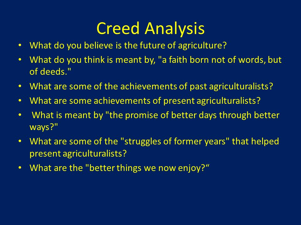 Creed Analysis What do you believe is the future of agriculture
