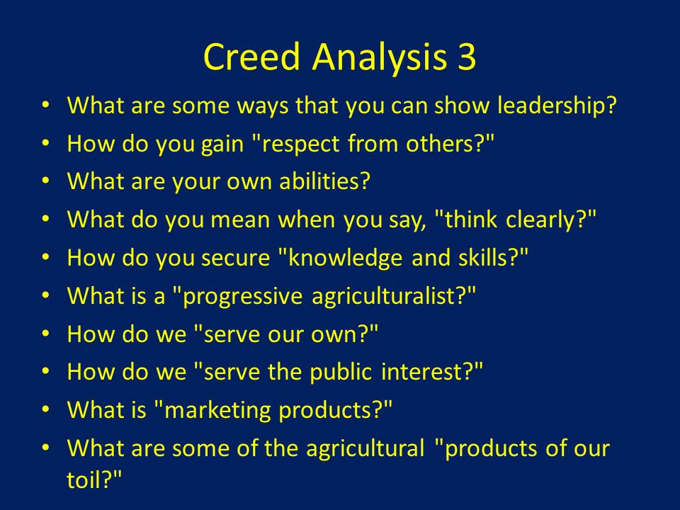Creed Analysis 3 What are some ways that you can show leadership