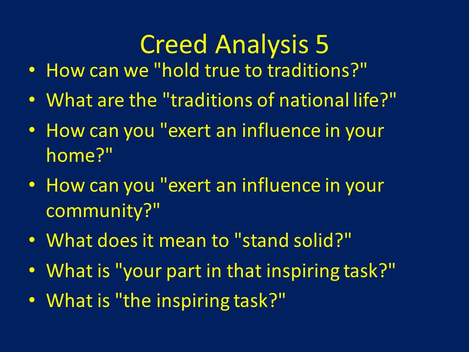 Creed Analysis 5 How can we hold true to traditions