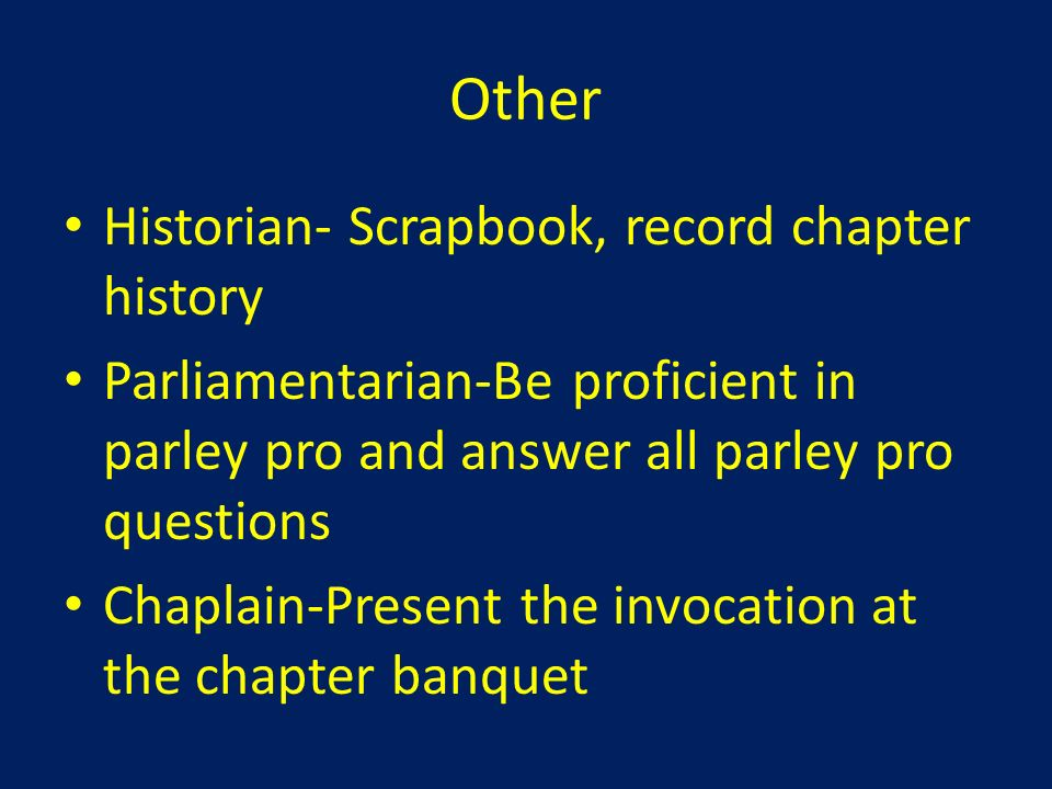 Other Historian- Scrapbook, record chapter history