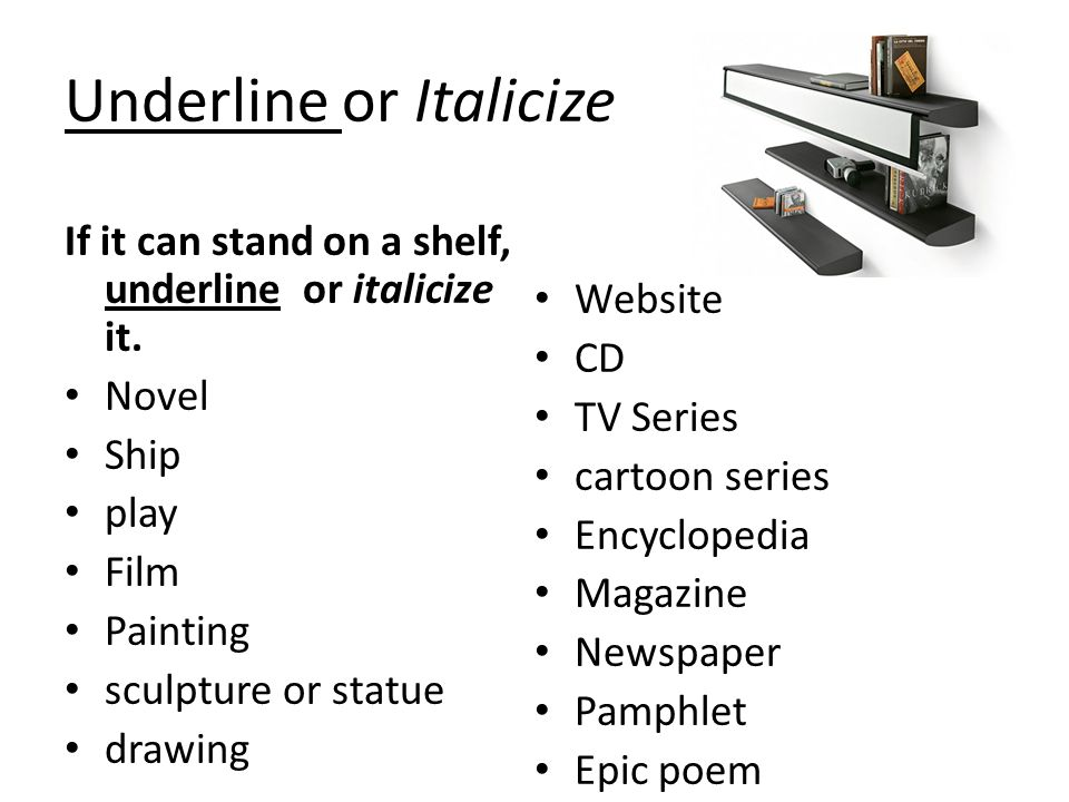 underline italicize or quotation marks essay Runner, the film based on novel do androids dream of electric sheep or you may italicize or underline title otherwise italicized underlined italics and quotation marks are used for titles books, plays other works art.