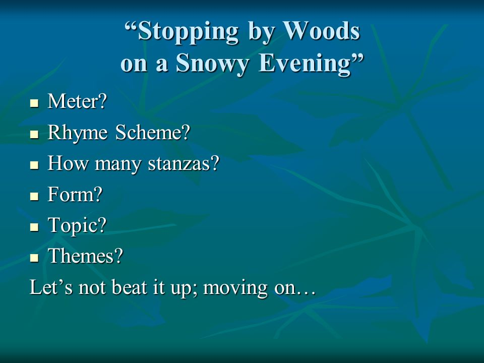 stopping by woods on a snowy evening rhyme poetry stopping by woods on a snowy evening