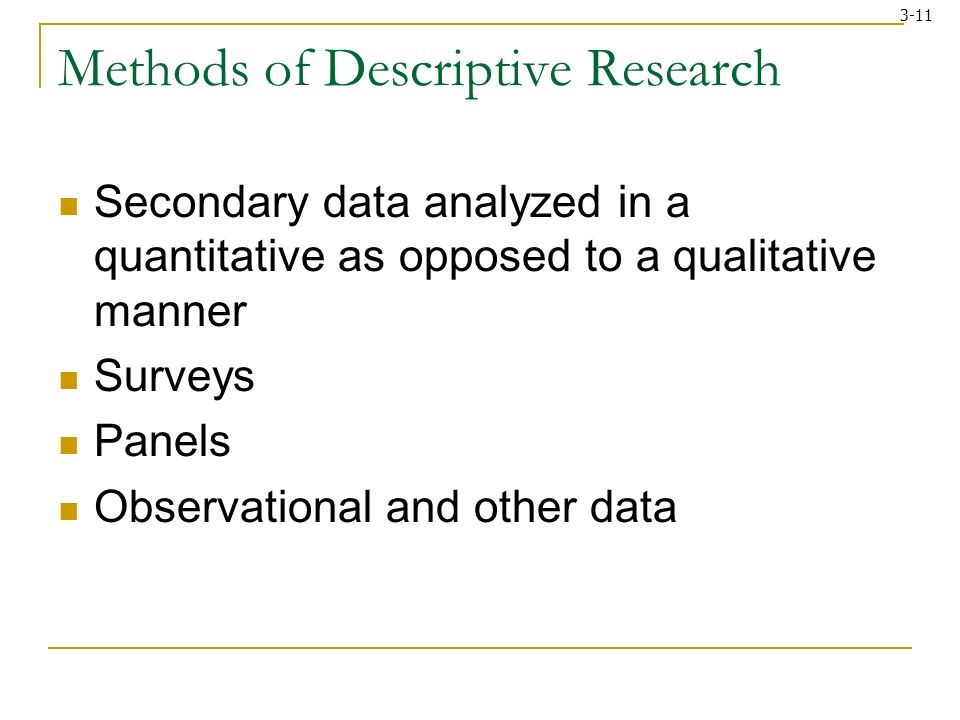 example of descriptive research method Select and define appropriate research problem and  [5] examples of research  at the university  descriptive research studies deal with collecting data and.