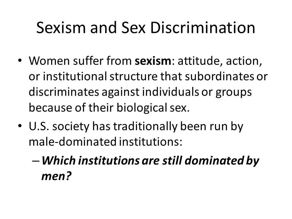 Sexism and Sex Discrimination