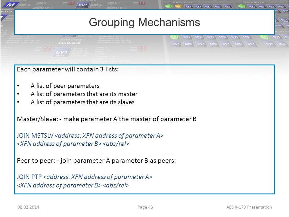 Grouping Mechanisms Each parameter will contain 3 lists: