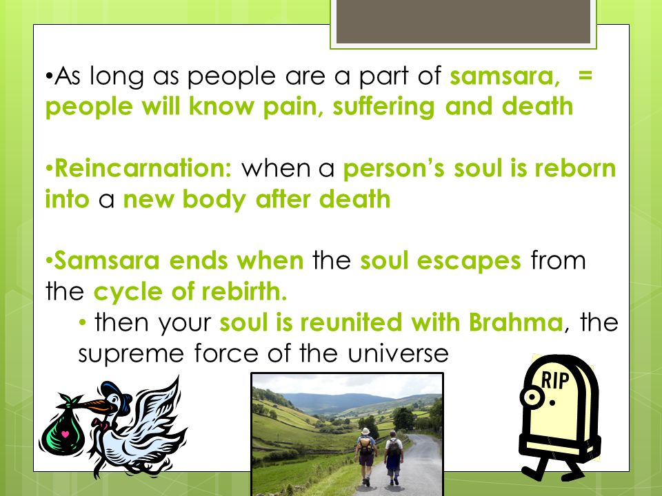 As long as people are a part of samsara, = people will know pain, suffering and death
