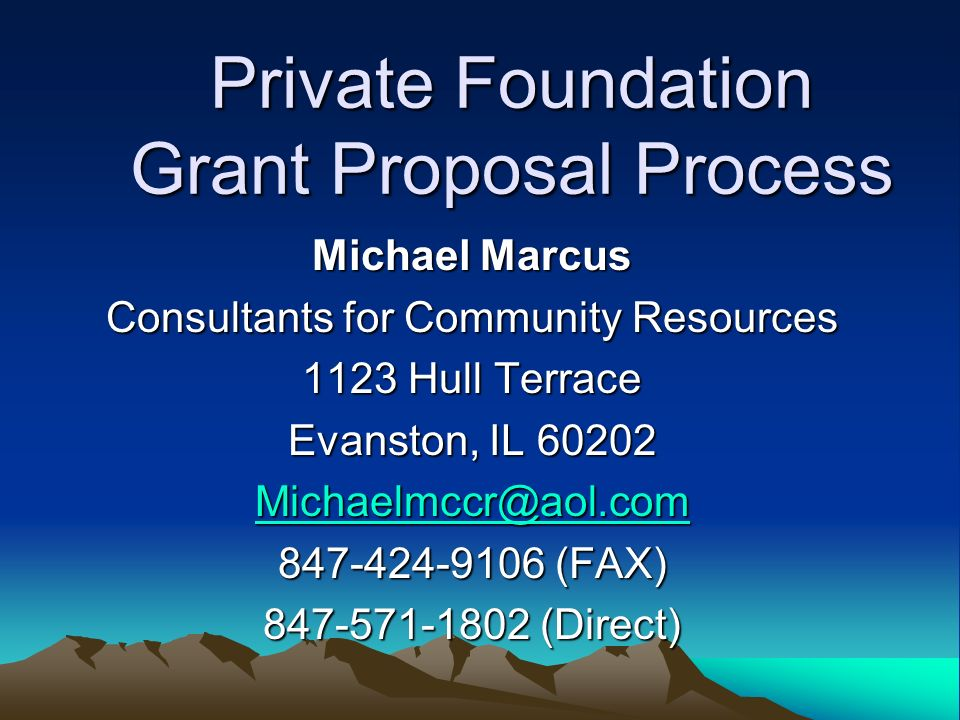 Private Foundation Grant Proposal Process