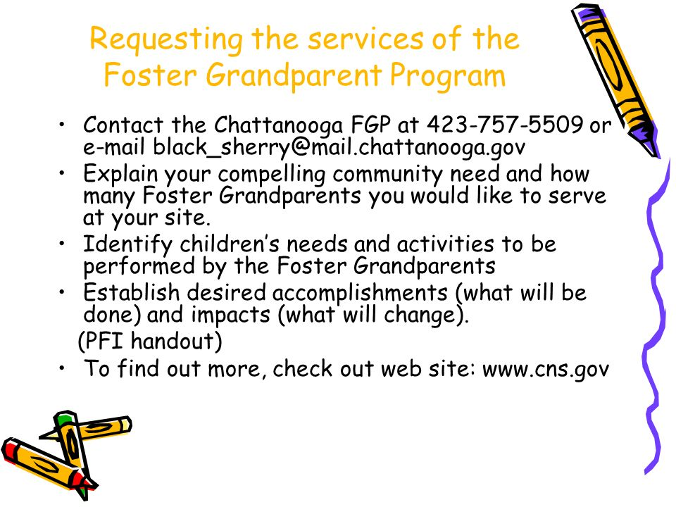 Requesting the services of the Foster Grandparent Program