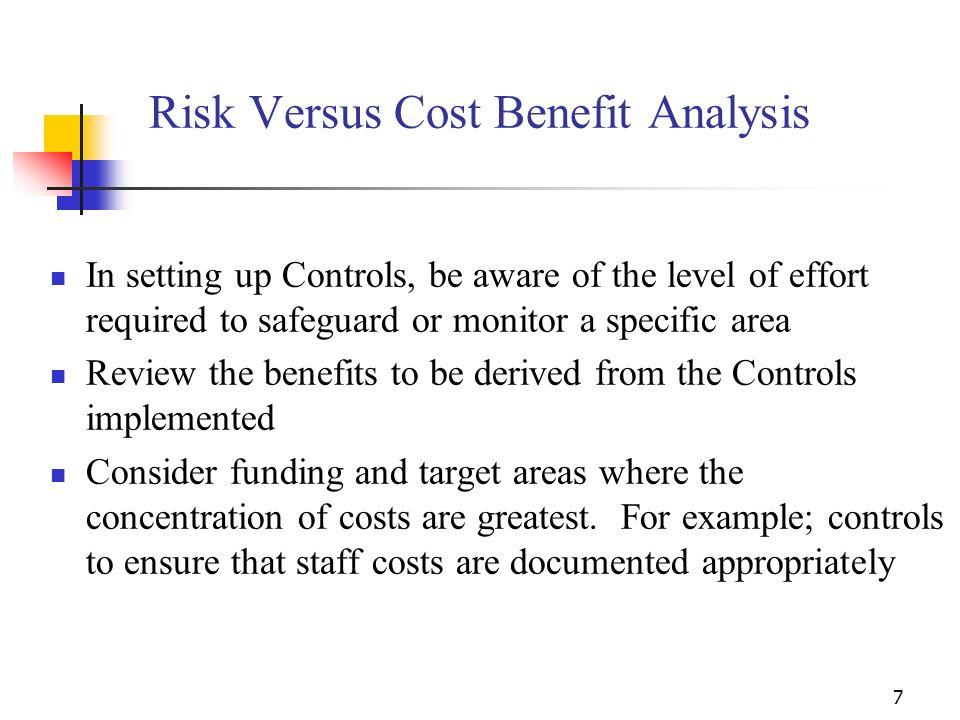 Risk Versus Cost Benefit Analysis