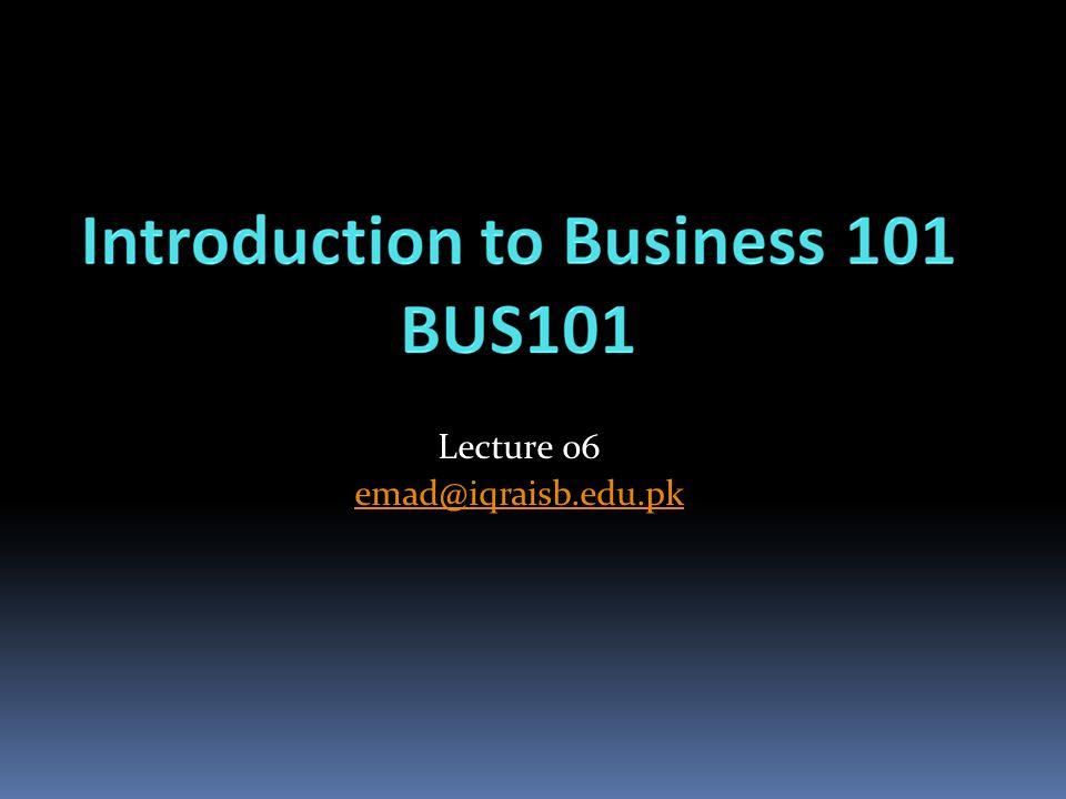 Lecture 06 emad@iqraisb.edu.pk