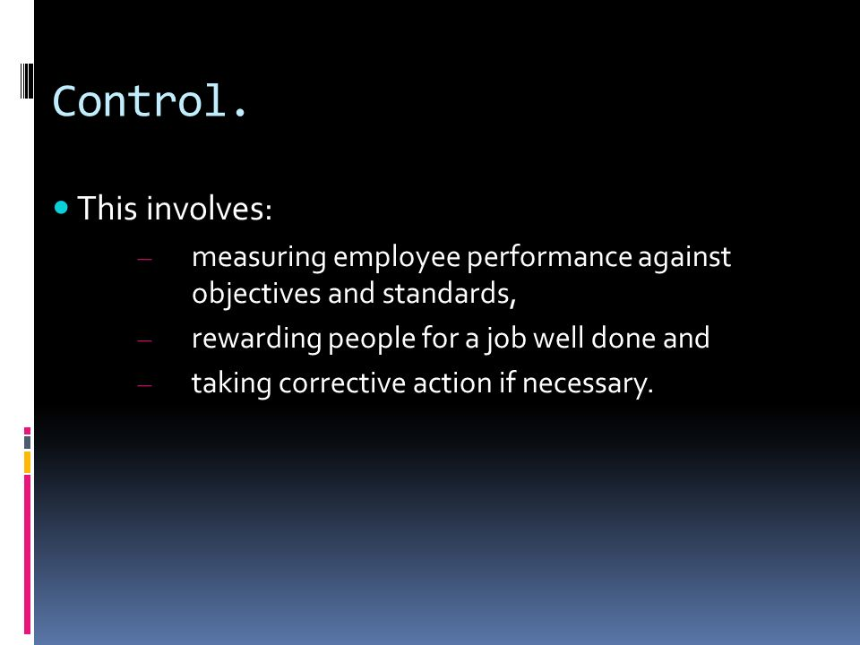 Control. This involves: