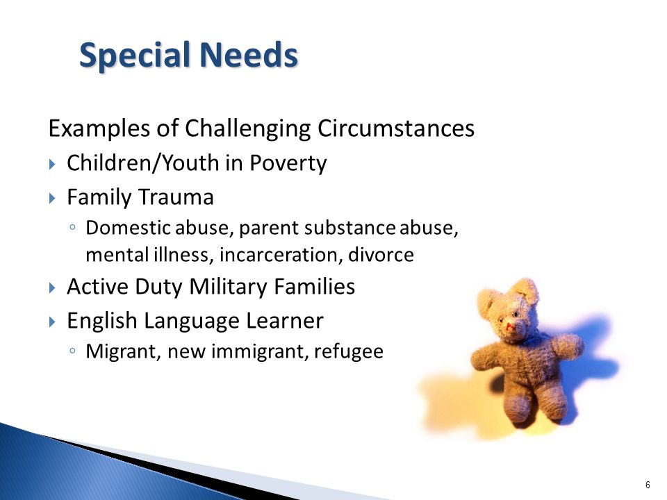 Special Needs Examples of Challenging Circumstances