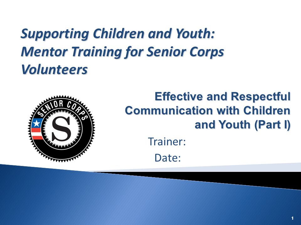 Supporting Children and Youth: Mentor Training for Senior Corps Volunteers