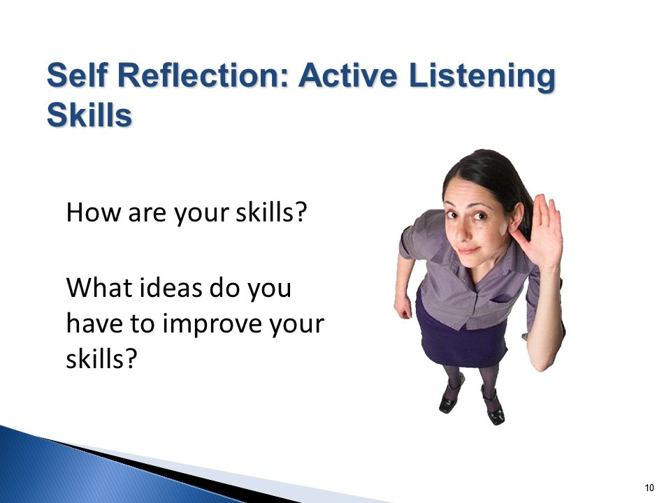 How are your skills What ideas do you have to improve your skills