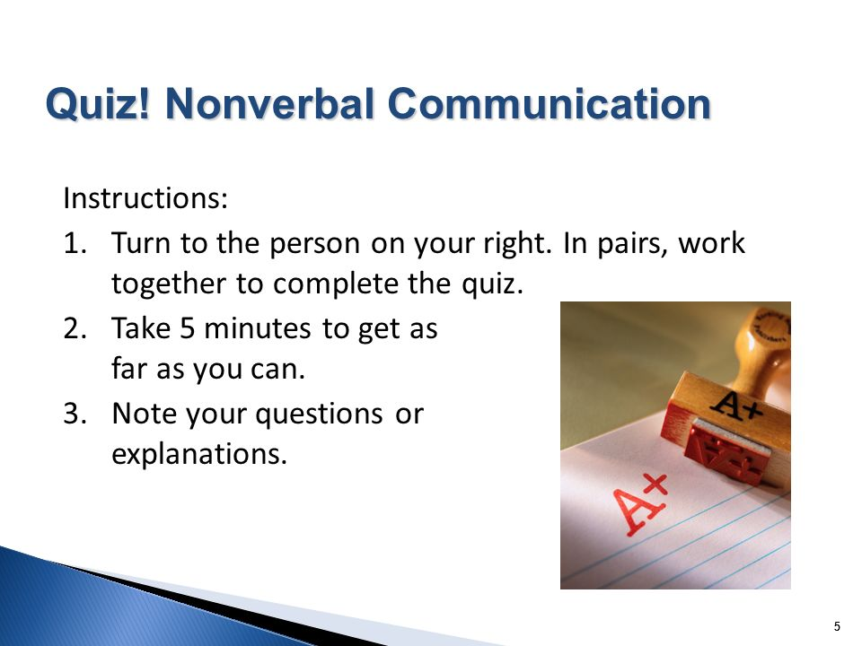Quiz! Nonverbal Communication