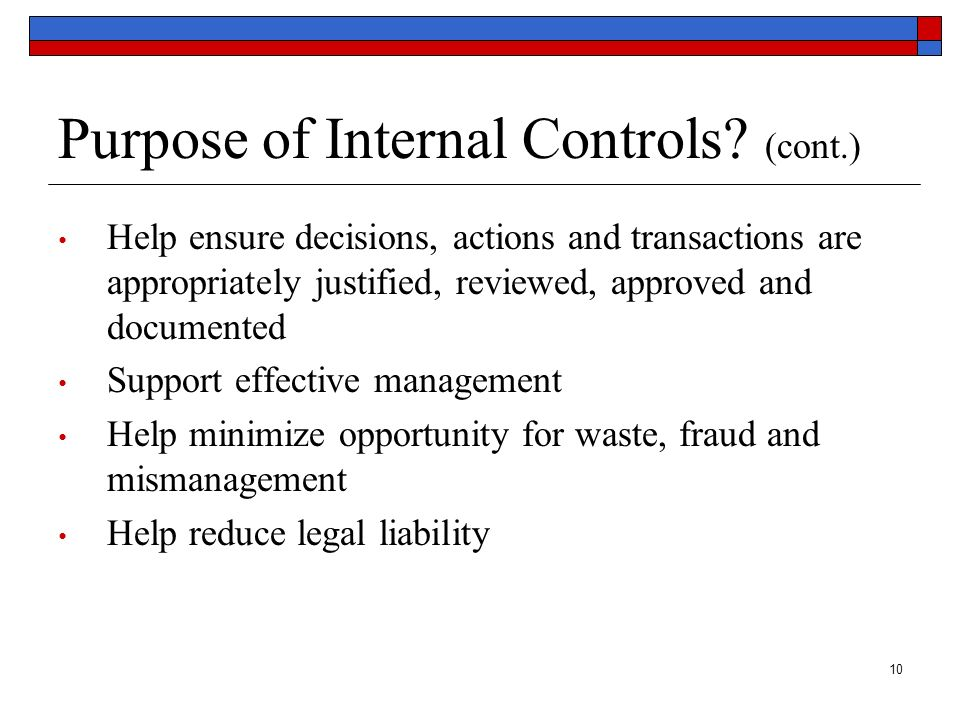 Purpose of Internal Controls (cont.)