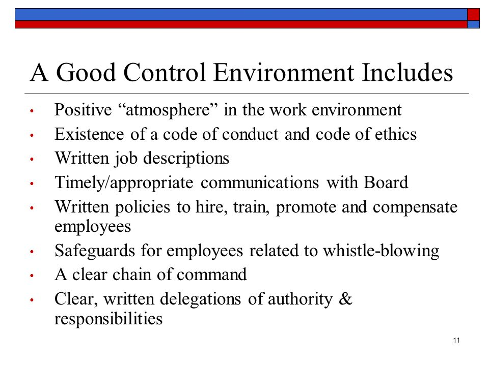 A Good Control Environment Includes